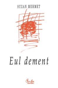 Eul dement, 2000