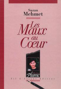Les maux au coeur, traducere, 2007